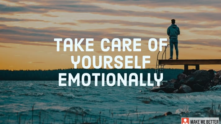 Take Care of Yourself Emotionally