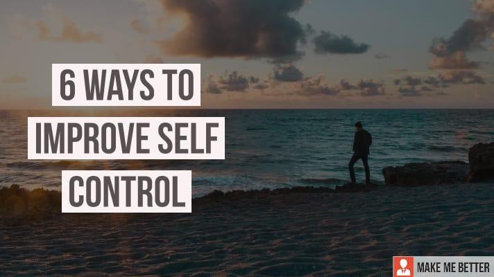 Improve Self-Control