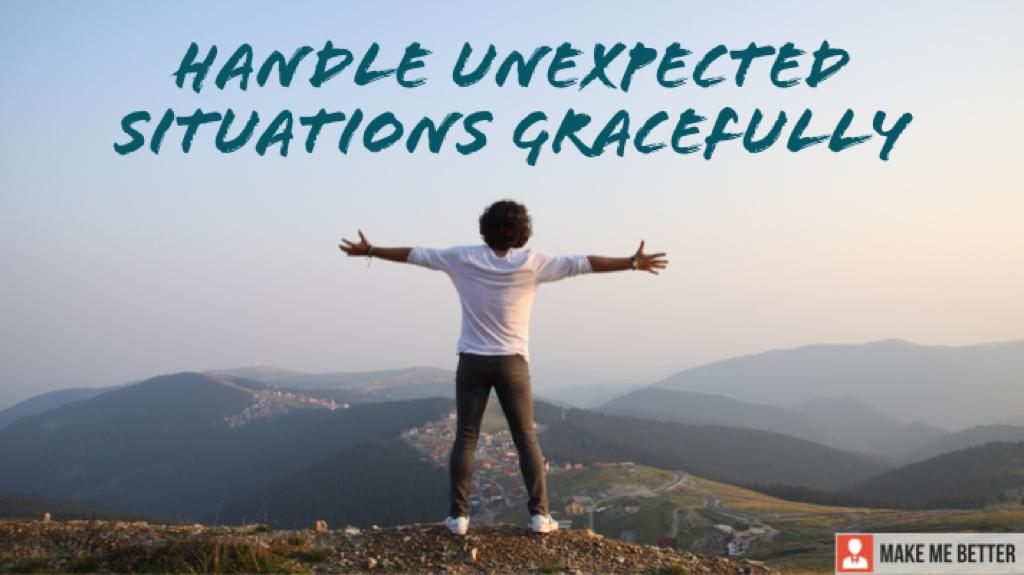 handle unexpected situations