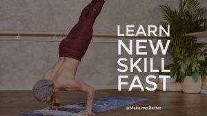 Learning Any New Skill
