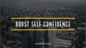Boost Self-Confidence