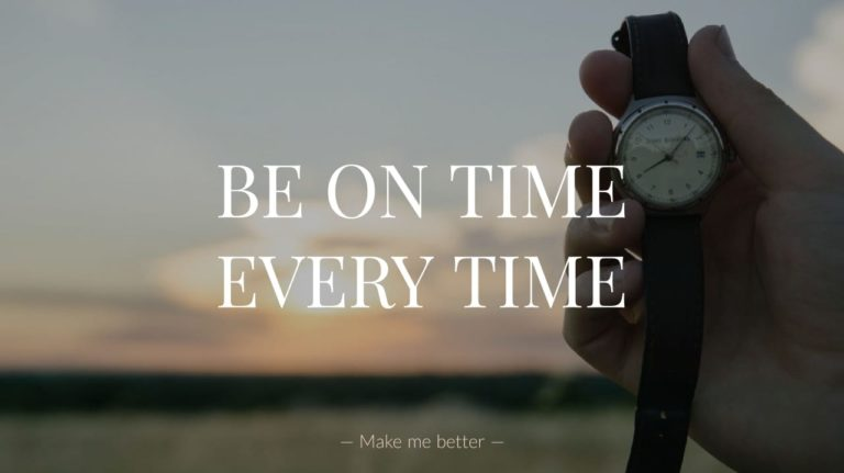 Be On Time Every Time