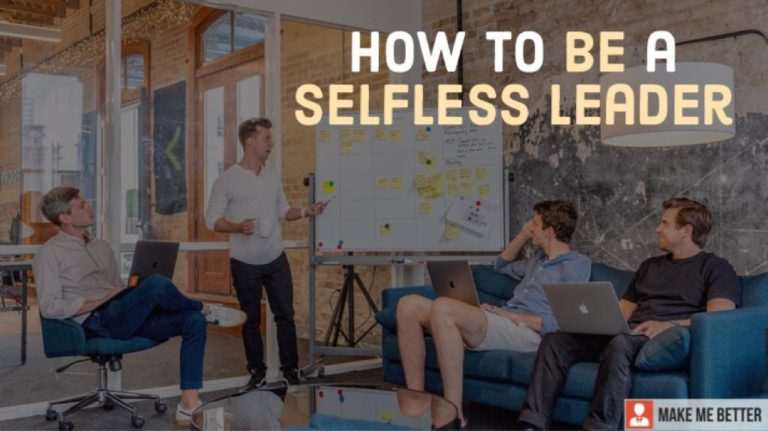 become a selfless leader