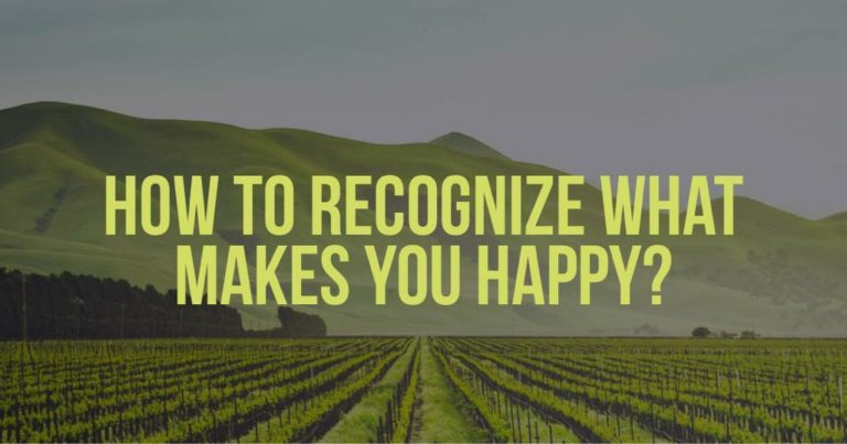 Recognize What Makes You Happy