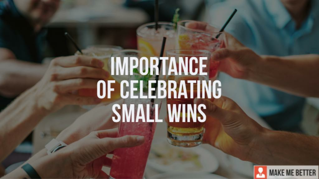 importance of celebrating small wins