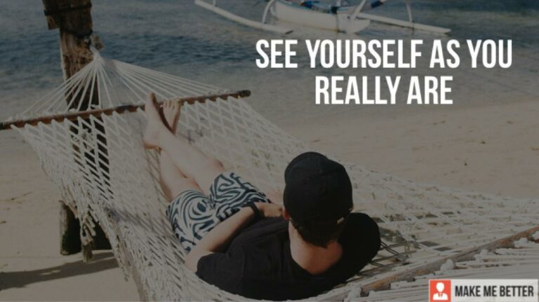 See Yourself As You Really Are