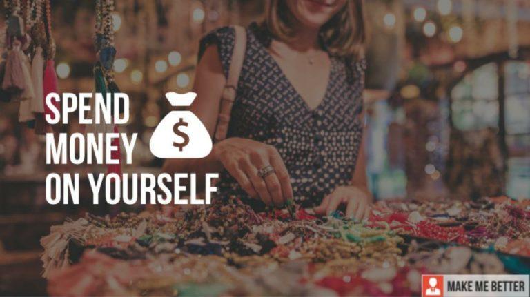 Spending Money on Your Self