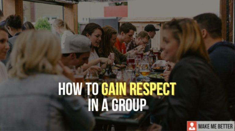 Gain Respect