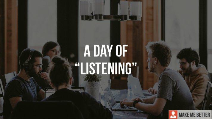 "Day of ""Listening"""