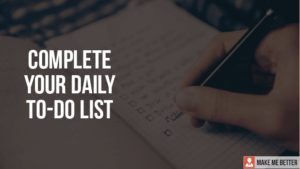 Complete your daily to-do