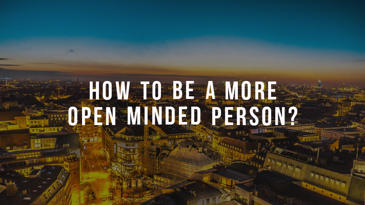 Open-Minded Person