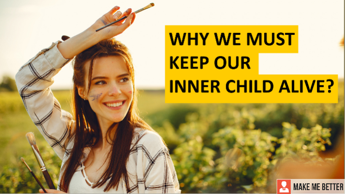 keep Our Inner Child Alive?
