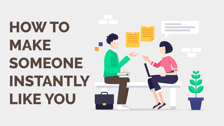 make anyone instantly like you