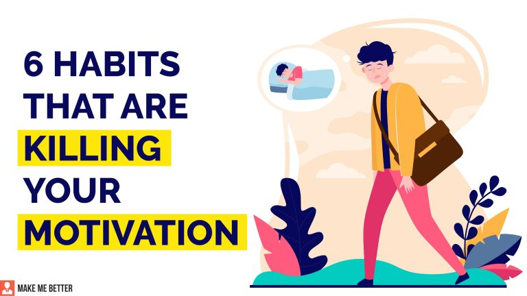Habits that are Killing your Motivation