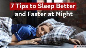 Sleep Better and Faster at Night