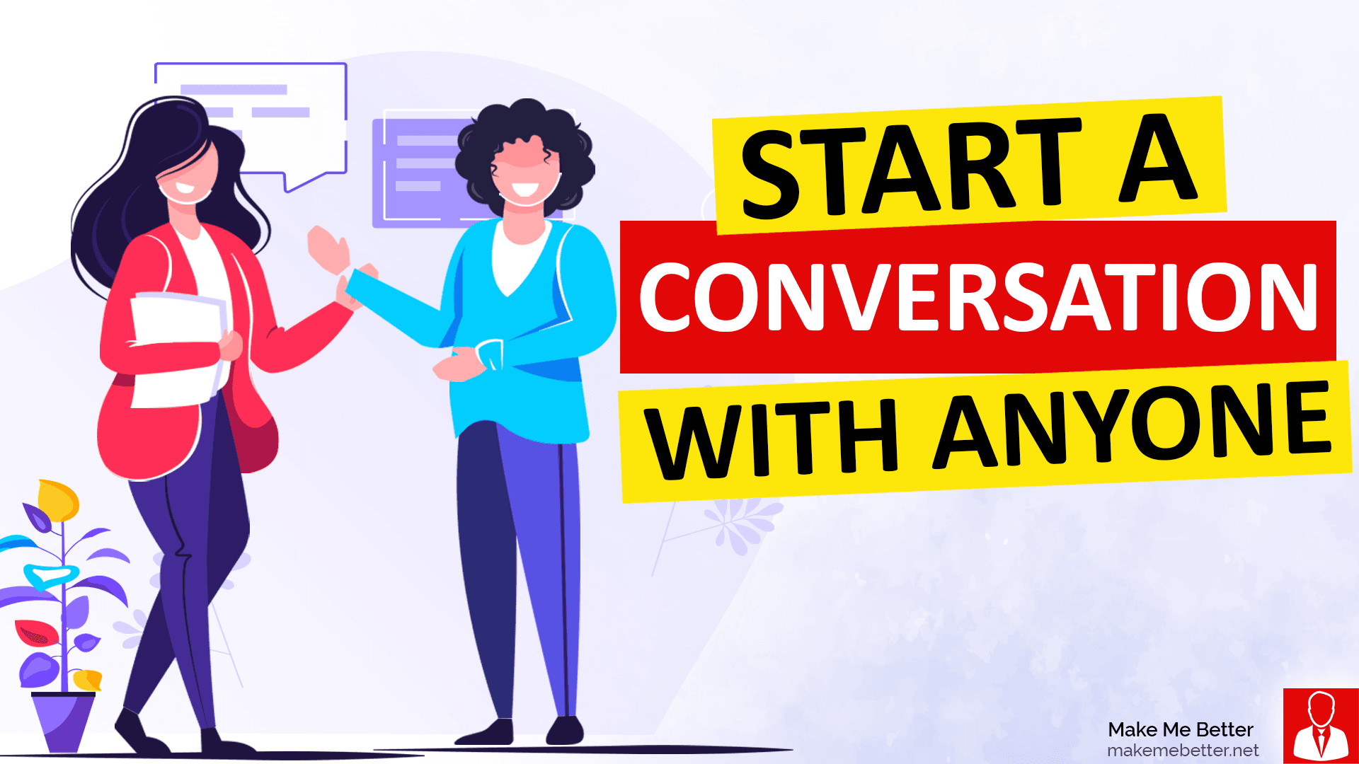 Start a conversation with anyone