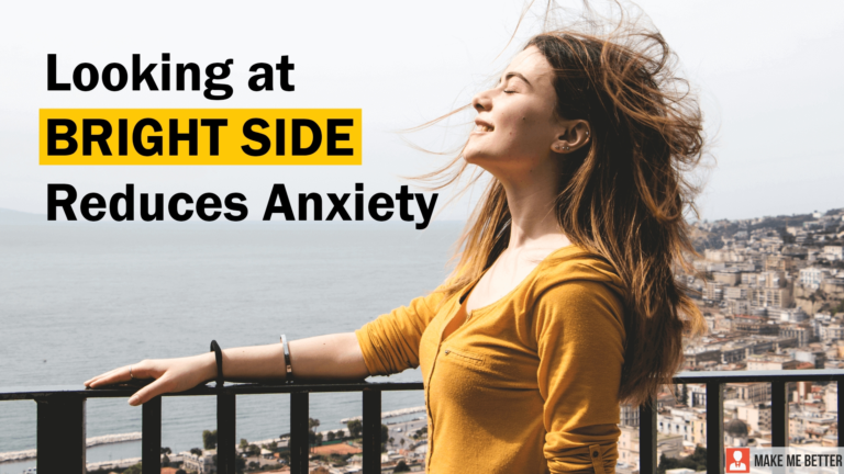 bright side can save you from Anxiety