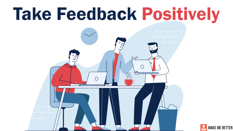 Feedback at work Positively