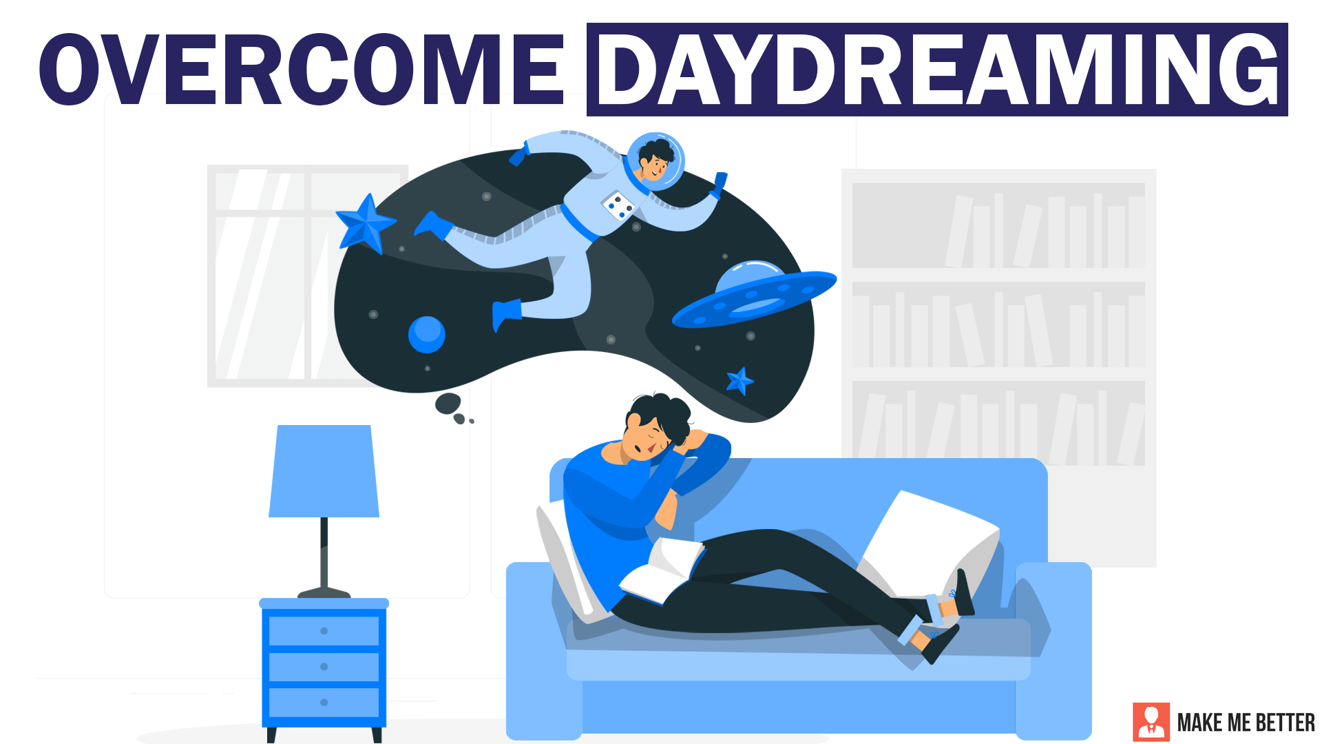 Overcome Daydreaming