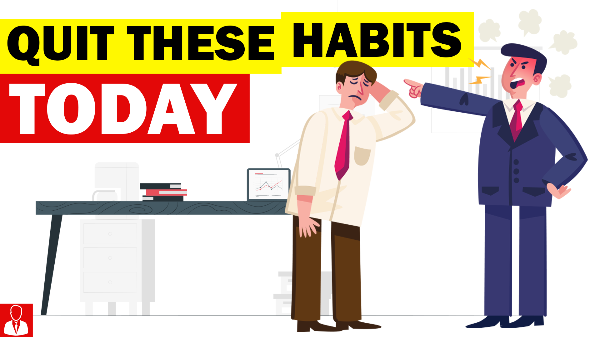 7 Habits you must Stop Doing Today