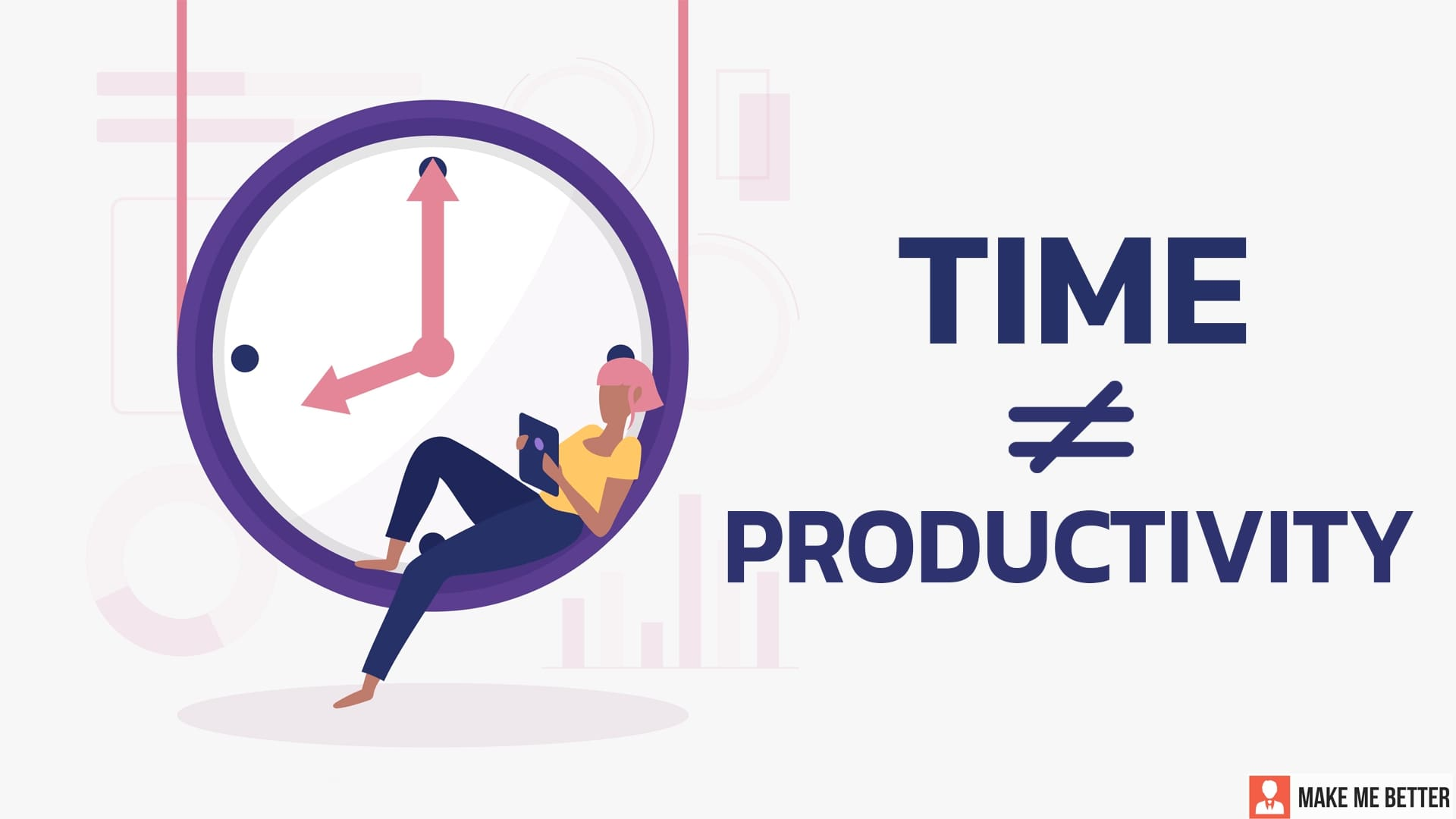 Time is not a measure of productivity
