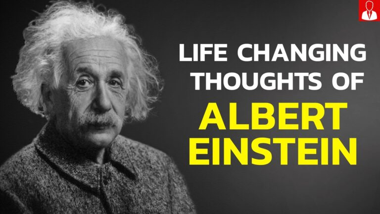life changing thoughts of Albert Einstein