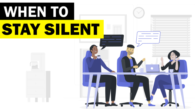 Situations where you should stay silent