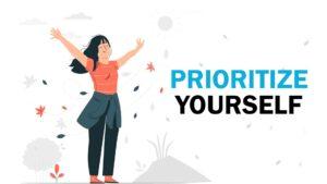 Prioritize Yourself
