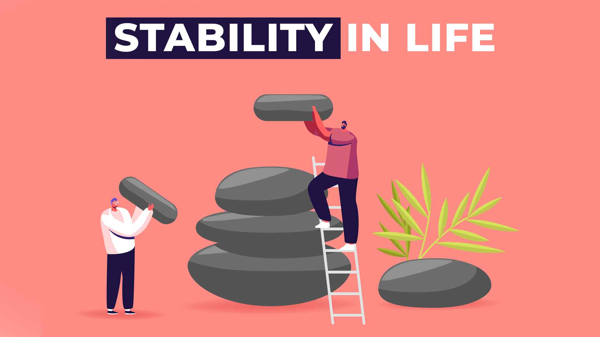 Stability in life