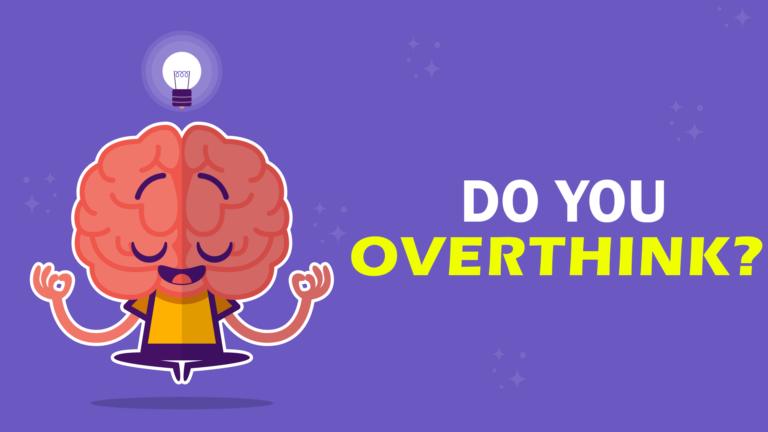 overthink