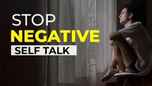 Stop Negative Self Talk