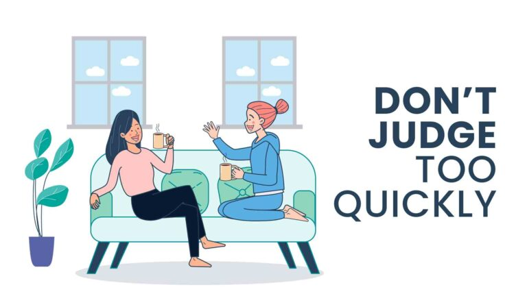 Don't Judge too quickly